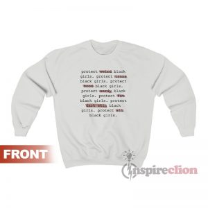 Protect All Black Girls Sweatshirt