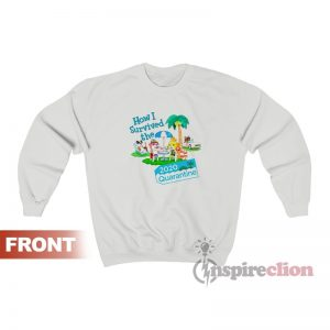 Animal Crossing How I Survived the 2020 Quarantine Sweatshirt