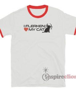 I Flerken Love My Cat Ringer T-Shirt