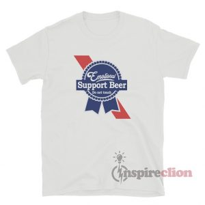Emotional Support Beer T-Shirt