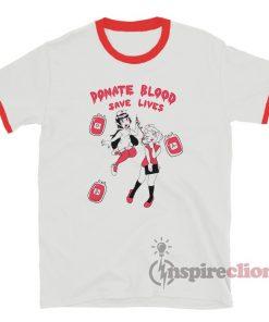 Donate Blood Save Lives Ringer T-Shirt