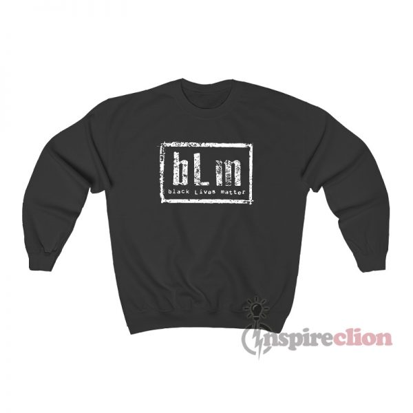 bLm Black Lives Matter NWO Parody Sweatshirt