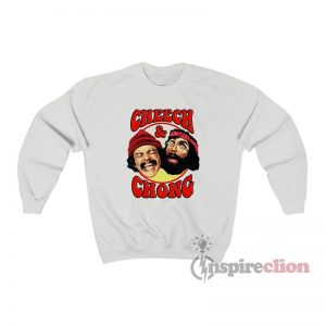 Cheech And Chong Sweatshirt