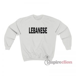 Lebanese Glee Inspired Sweatshirt