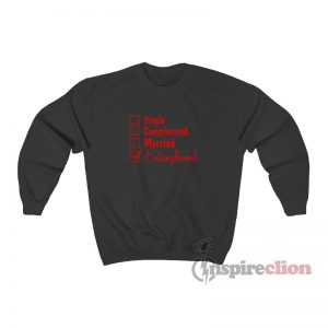 Single Complicated Married Entanglement Sweatshirt