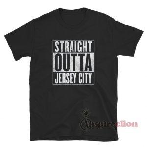 Straight Outta Jersey City T-Shirt