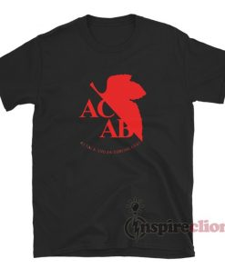 ACAB Attack And Dethrone God T-Shirt