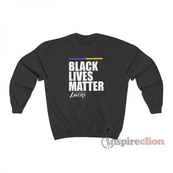 Black Lives Matter Los Angeles Lakers Sweatshirt