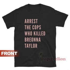 Justice For Breonna Taylor T-Shirt