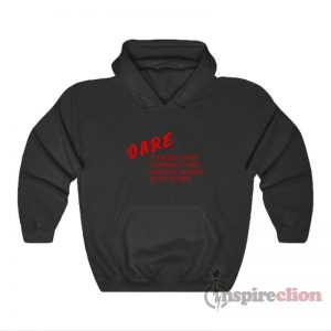DARE To Resist White Supremacy Hoodie