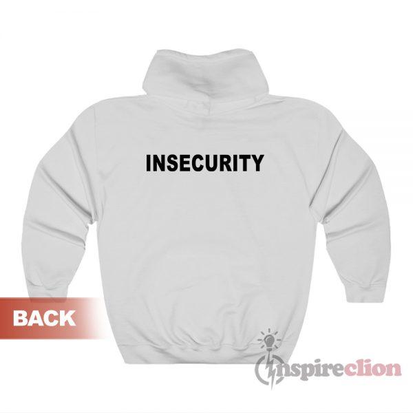 Insecurity Hoodie