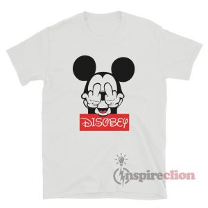 Mickey Mouse Disobey Fuck Off Middle Finger T-Shirt