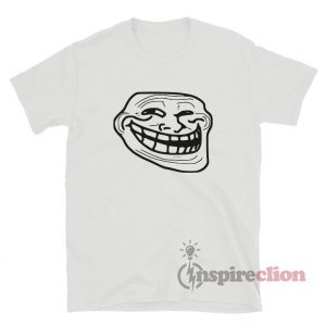 Troll Face Meme T-Shirt