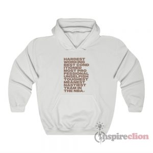 Hardest Working Best Conditioned Most Professional Hoodie