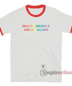 Make America Great Again Pride Ringer T-Shirt