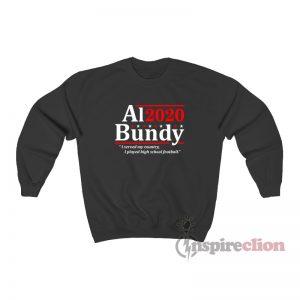 Al Bundy 2020 Election Sweatshirt