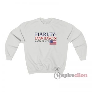 Harley Davidson A Way Of Life American Flag Sweatshirt
