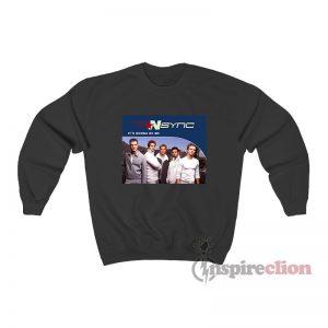 NSYNC Its Gonna Be Me Boy Band Sweatshirt