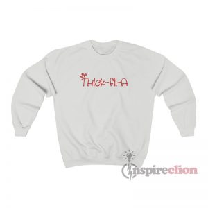 Thick-fil-A Sweatshirt