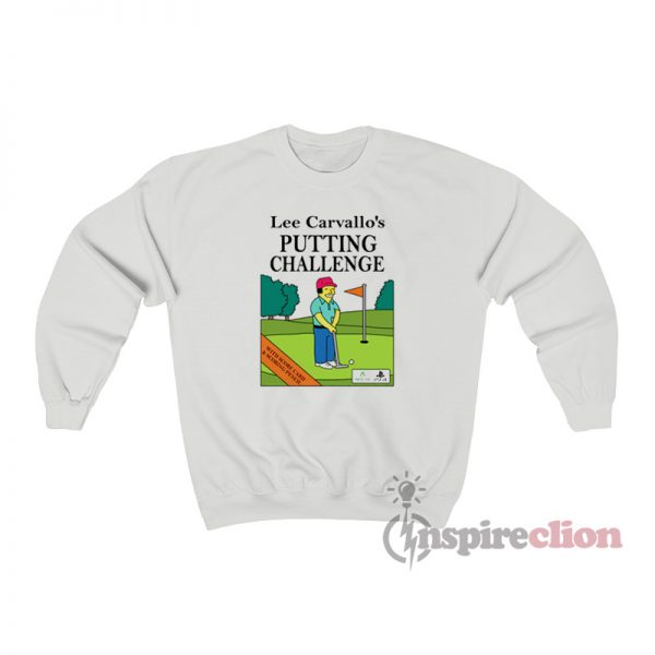 Lee Carvallo's Putting Challenge Simpsons Sweatshirt
