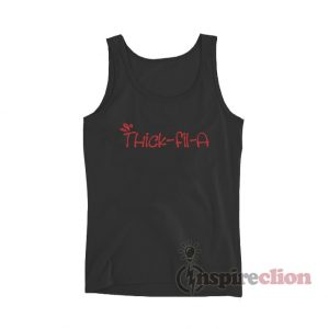 Thick-fil-A Tank Top