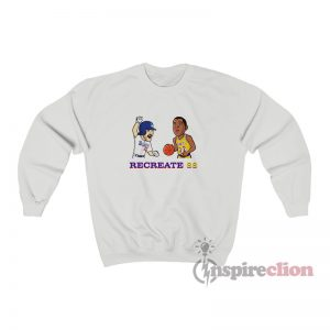 Recreate 88 Lakers Dodgers Sweatshirt