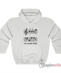 It's A Band Thing Hoodie