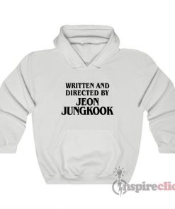 Written And Directed By Jeon Jungkook Hoodie