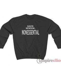 Gavin Newsom Nonessential Sweatshirt